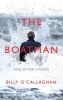 Billy O`Callaghan, The Boatman and Other Stories