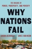 Daron Acemoglu, Why Nations Fall