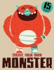 Books, Magma, Create Your Own Monster