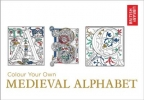 Library British, Colour Your Own Medieval Alphabet
