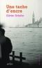 <b>Olivier  Schefer</b>,Une tache d`encre