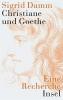 Damm, Sigrid, Christiane und Goethe