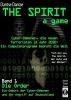 Dantse, Dantse, THE SPIRIT - a game. Cyber-D?monen, die neuen Terroristen im Jahr 2030: ein Computerprogramm bedroht die Welt -