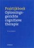 <b>L. Isebaert</b>,Praktijkboek oplossingsgerichte cognitieve therapie