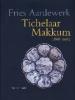 <b>Tichelaar, P.</b>,Tichelaar Makkum 1868-1963
