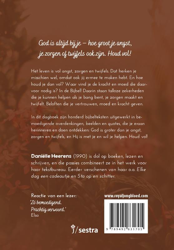 Daniëlle Heerens,Houd vol
