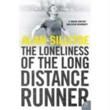 Sillitoe, Alan Loneliness of the Long Distance Runner