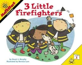 Murphy, Stuart J. 3 Little Firefighters