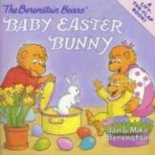 Berenstain, Jan The Berenstain Bears` Baby Easter Bunny