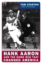 Stanton, Tom Hank Aaron and the Home Run That Changed America