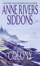 Siddons, Anne Rivers Colony
