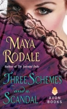 Rodale, Maya Three Schemes and a Scandal