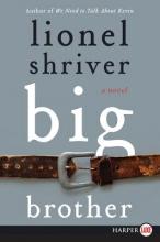 Shriver, Lionel Big Brother
