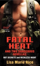 Rice, Lisa Marie Fatal Heat and Two Dangerous Novellas