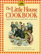 Walker, Barbara M. The Little House Cookbook