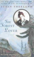 Vreeland, Susan The Forest Lover
