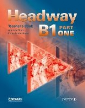 Soars Headway B1 Part 1. Teacher`s Book (Germany)