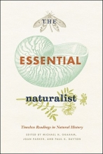 Graham, Michael H. The Essential Naturalist