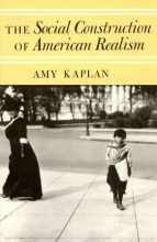 Kaplan, The Social Construction of American Realism (Paper)