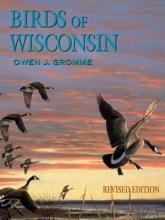 Gromme, Owen J. Birds of Wisconsin