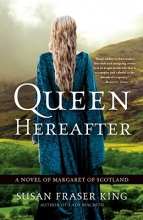 King, Susan Fraser Queen Hereafter
