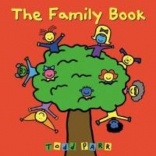 Parr, Todd The Family Book