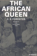 Forester, C. S. The African Queen