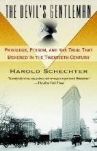 Schechter, Harold The Devil`s Gentleman
