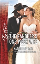 Denosky, Kathie The Rancher`s One-Week Wife