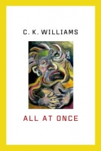 Williams, C. K. All at Once