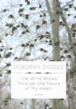 Digges, Deborah The Wind Blows Through the Doors of My Heart