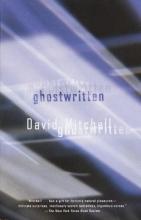 Mitchell, David Ghostwritten