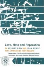 Klein, Melanie Love, Hate and Reparation