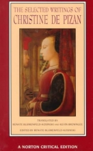 Pizan, Christine De The Selected Writings of Christine De Pizan (NCE)