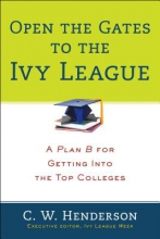 Henderson, C. W. Open the Gates to the Ivy League