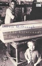 McDonagh, Martin The Lieutenant of Inishmore