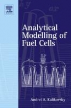 Kulikovsky, Andrei A. Analytical Modelling of Fuel Cells