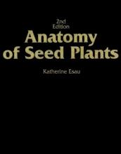 Katherine Esau Anatomy of Seed Plants