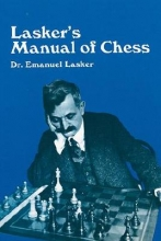 Emanuel Lasker Manual of Chess