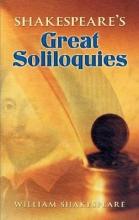 Shakespeare, William Shakespeare`s Great Soliloquies