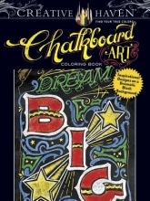C. J. Hughes Creative Haven Chalkboard Art Coloring Book: Inspirational Designs on a Dramatic Black Background