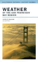 Harold Gilliam Weather of the San Francisco Bay Region
