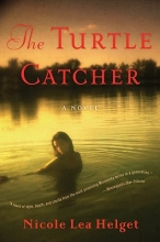 Helget, Nicole The Turtle Catcher
