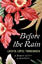 Torregrosa, Luisita Lopez Before the Rain