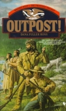 Ross, Dana Fuller Outpost
