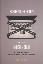 Robert M. O`Neil Academic Freedom in the Wired World