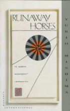 Mishima, Yukio Runaway Horses