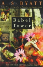 Byatt, A. S. Babel Tower