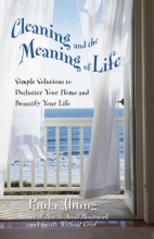 Jhung, Paula Cleaning and the Meaning of Life