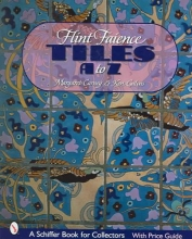 Margaret Carney Flint Faience Tiles A - Z